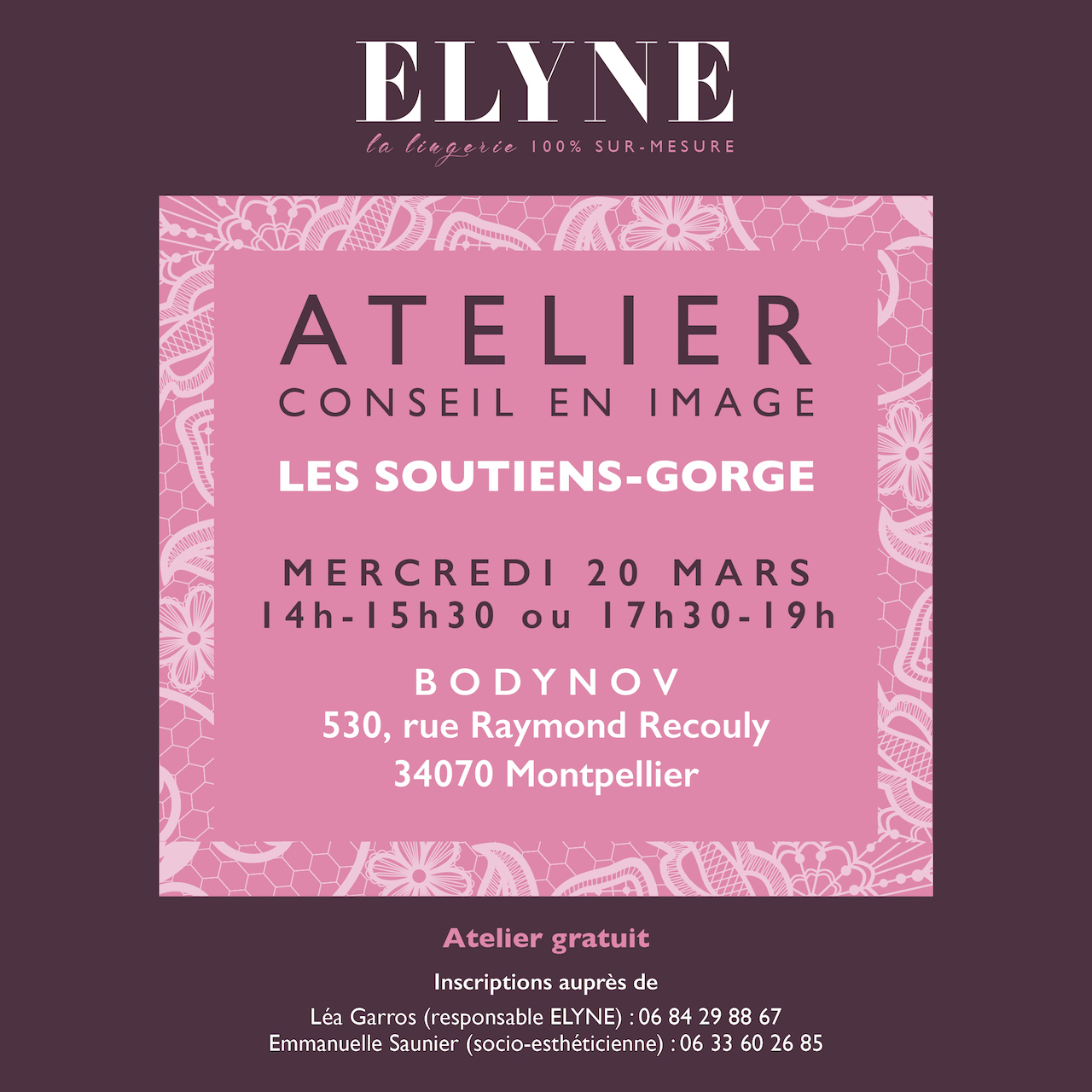 Léa Garros responsable de la gamme ELYNE (la lingerie 100% sur-mesure) propose un atelier de conseil en image gratuit le mercredi 20 mars de 14h à 15h30 ou de 17h30 à 19h.